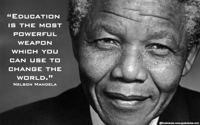 Education Is The Most Powerful Weapon Which You Can Use To Change The World  U2013 Nelson Mandela. U201c