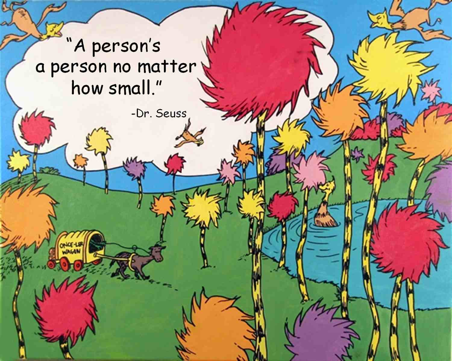 """person's a person , no matter how small ."""""""