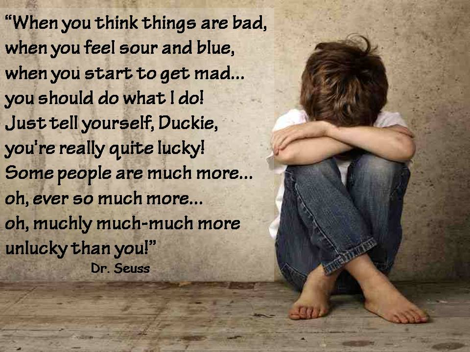 Dr. Seuss Quote Think You Are When Bad Things